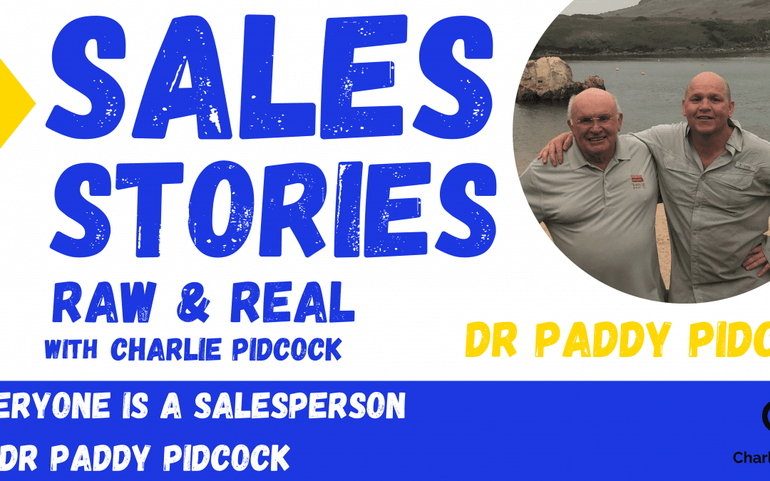 Everyone is a Salesperson with Dr Paddy Pidcock
